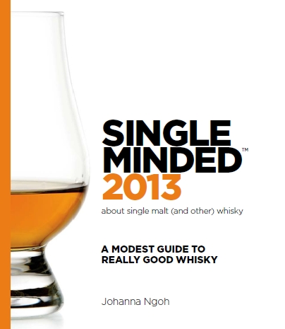Single Minded. A modest guide to really good whisky